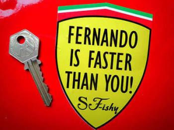 "Fernando Is Faster Than You! Formula One Sticker. 3""."