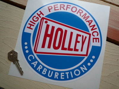"Holley Carburetion 'High Performance' Sticker. 8""."