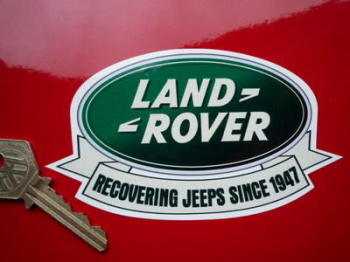"Land Rover 'Recovering Jeeps Since 1947' Humorous Sticker. 5""."
