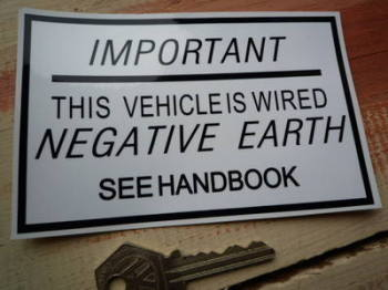 "This Vehicle is Wired Negative Earth Special Offer. Sticker. 5""."
