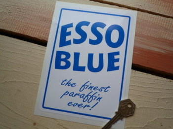 "Esso Blue The Finest Paraffin Ever! Sticker. 5"" or 7""."