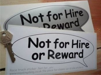 "Not For Hire Or Reward Speech Bubble Sticker. 8.5""."