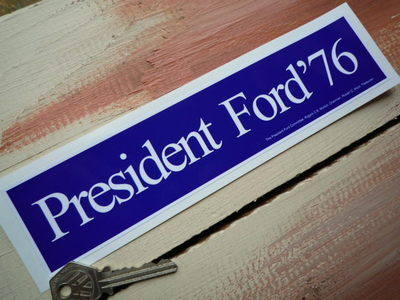 "President Ford'76 Sticker. 8.5""."
