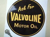"""Valvoline 'Ask For Valvoline Motor Oil' Sticker. 8.25""""."""