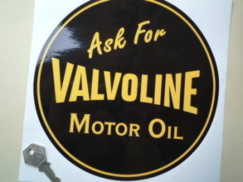 "Valvoline 'Ask For Valvoline Motor Oil' Sticker. 8.25""."