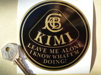 "Kimi Raikkonen 'Leave Me Alone I Know What I'm Doing' Lotus Sticker. 4""."