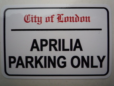 """Aprilia Parking Only. London Street Sign Style Sticker. 3"""", 6"""" or 12""""."""