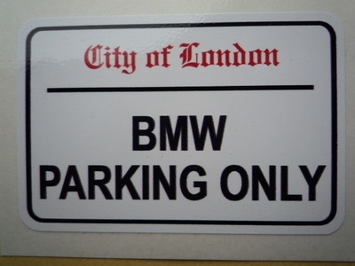 BMW Parking Only London Street Sign Style Sticker Or - Bmw parking only signs