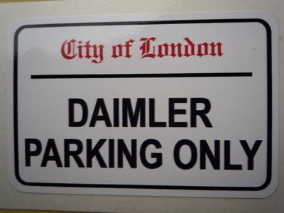 Daimler Parking Only. London Street Sign Style Sticker. 3