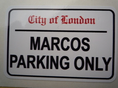 """Marcos Parking Only. London Street Sign Style Sticker. 3"""", 6"""" or 12""""."""