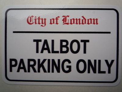 Talbot Parking Only. London Street Sign Style Sticker. 3