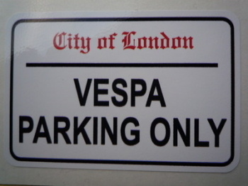"""Vespa Parking Only. London Street Sign Style Sticker. 3"""", 6"""" or 12""""."""