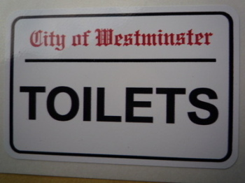 """Toilets. Westminster London Street Sign Style Sticker. 3"""", 6"""" or 12""""."""