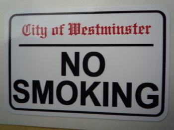 "No Smoking. Westminster London Street Sign Style Sticker. 3"", 6"" or 12""."