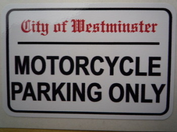 "Motorcycle Parking Only. London Street Sign Style Sticker. 3"", 6"" or 12""."