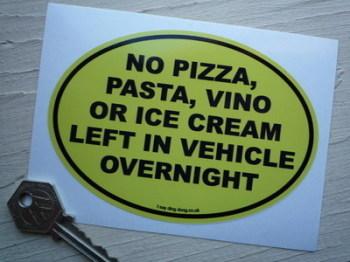 """No Pizza Funny Italian Van/Car Sticker. 5""""."""