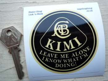 "Kimi Raikkonen 'Leave Me Alone I Know What I'm Doing' Static Cling Lotus Sticker. 3""."