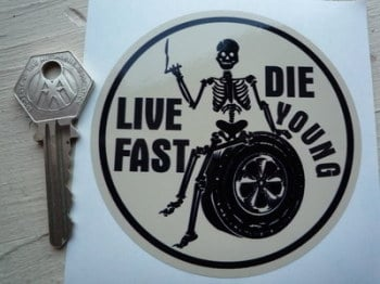 "Live Fast, Die Young. Retro Skeleton Sticker. 3.5""."