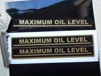 Maximum Oil Level Indicator Stickers. 3.5