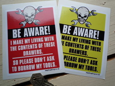"Be Aware Mechanics Tools Warning Skull & Cross Spanner Sticker. 4""."