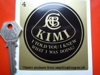 """Kimi Raikkonen 'I Told You I Knew What I Was Doing' Lotus Sticker. 3"""" or 4""""."""