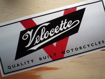"Velocette Quality Built Motorcycles Workshop Sticker. 23.5""."