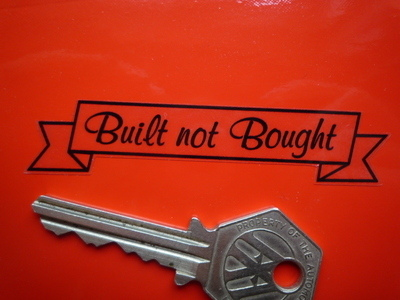 """Built Not Bought Scroll Black & Clear Sticker. 3"""" or 4""""."""