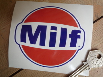 "MILF Gulf Parody Funny Rude Sticker. 4""."