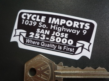 """Cycle Imports Where Quality Is First Motorcycle Dealers Sticker. 2.75""""."""