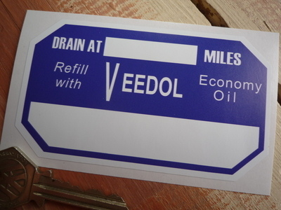 "Veedol Economy Oil Drain At Service Sticker. 4""."