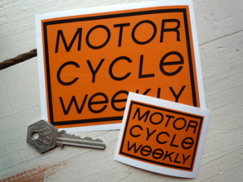"Motor Cycle Weekly Sticker. 2.25"" or 4.75""."