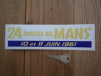 """24 Heures Du Mans 1961 LeMans Le Mans Oblong Sticker. 8.5""""."""