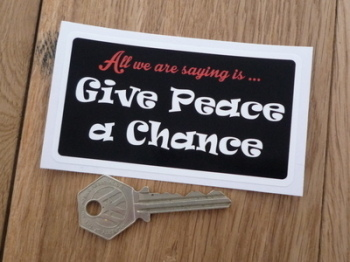 "Give Peace a Chance Hippy Sticker. 4""."