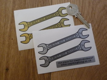 """Built Not Bought Spanner Shaped Stickers. 4"""" or 6"""" Pair."""
