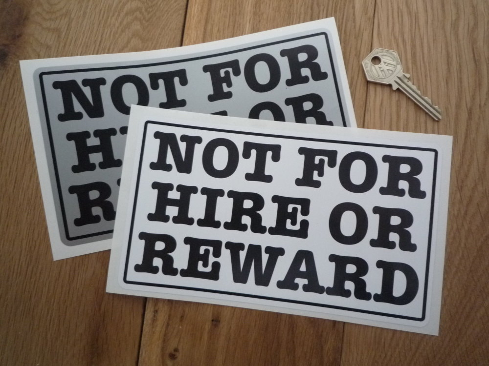 "Not For Hire Or Reward Oblong Stickers. 8"" Pair."