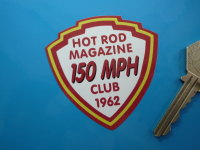 "Hot Rod Magazine 150 MPH Club 1962 Shield Sticker. 2.5""."