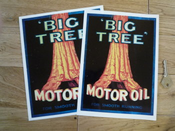 "Big Tree Motor Oil Sticker. 6"" or 7"" Wide."