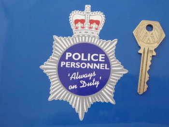 "Police Personnel 'Always On Duty' Badge Style Sticker. 4""."