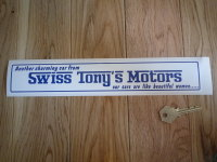 "Swiss Tony's Motors Car Dealers Sticker. 12""."
