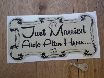 "Just Married, Aisle Altar Hymn. Funny Wedding Car Sticker. 11""."