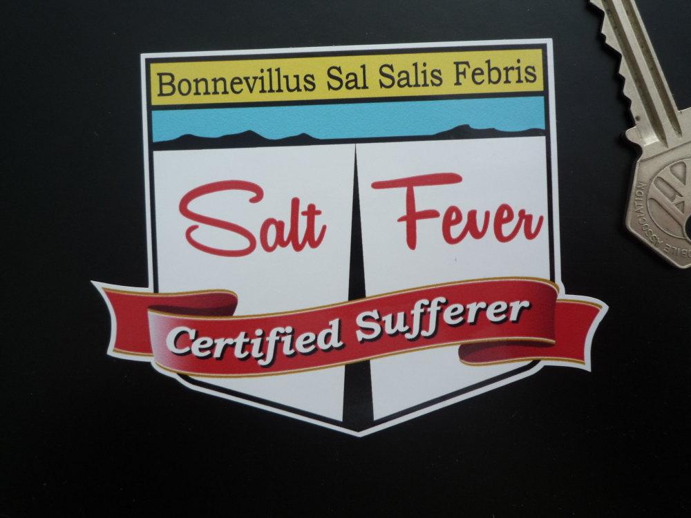 """Bonneville Salt Flats Speed Week Salt Fever Certified Sufferer Sticker. 4""""."""