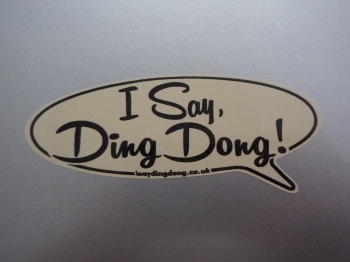 "I Say Ding Dong Speech Bubble Sticker. Black & Beige. 12""."