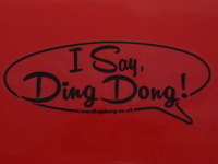 """I Say Ding Dong Speech Bubble Sticker. Black & Clear. 12""""."""