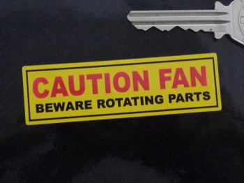 "Caution Fan Beware Rotating Parts Sticker. 3""."