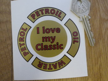 Filler Cap Labels Sticker Set. Petrol, Oil, Water, Petroil. I Love My Classic. Set of 5.