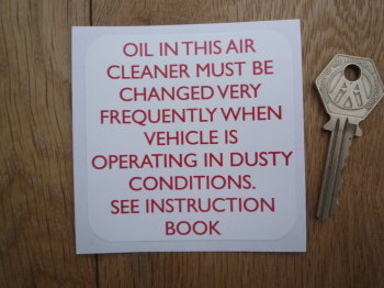 "Air Cleaner Oil Change Sticker. Land Rover, etc. 3""."