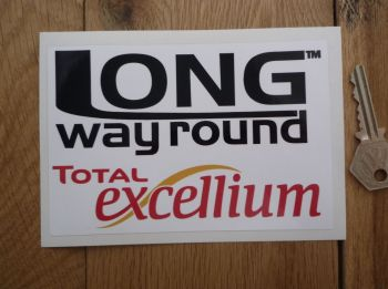 "Total Excellium Long Way Round Sticker. 5.5""."