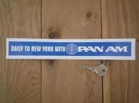 "Pan Am Daily to New York with Pan Am Sticker. 10""."