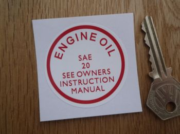 "Engine Oil See Instruction Manual Sticker. Land Rover, etc. 2""."