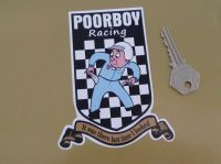 """Poorboy Racing, It Was There Last Time I Looked, Sticker. 5""""."""